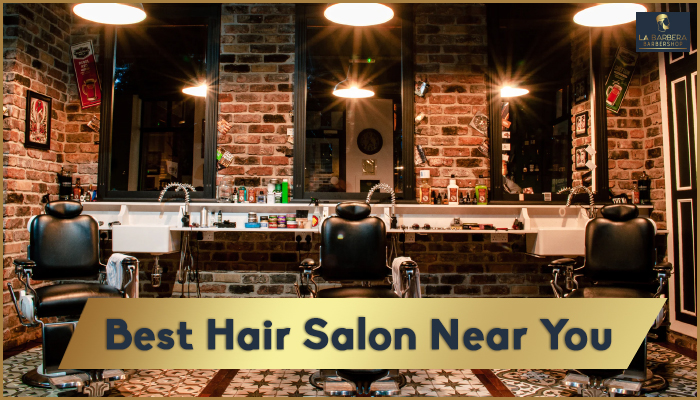 How To Choose The Best Hair Salon Near You